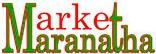 market maranatha